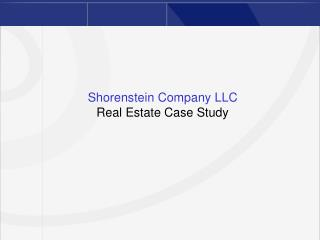 Shorenstein Company LLC Real Estate Case Study