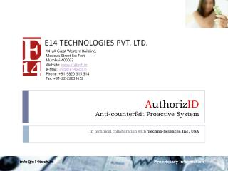 A uthoriz ID Anti-counterfeit Proactive System