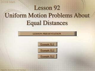 Lesson 92  Uniform Motion Problems About Equal Distances