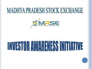 MADHYA PRADESH STOCK EXCHANGE