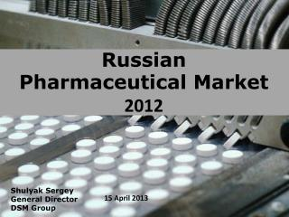 Russian Pharmaceutical Market  2012