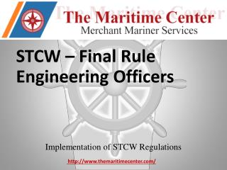 STCW – Final  Rule Engineering Officers
