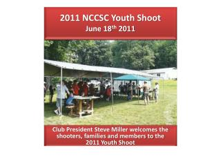 2011 NCCSC Youth Shoot June 18 th  2011