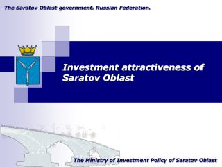 The Saratov Oblast government .  Russian Federation .