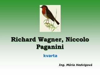 Richard Wagner, Niccolo Paganini