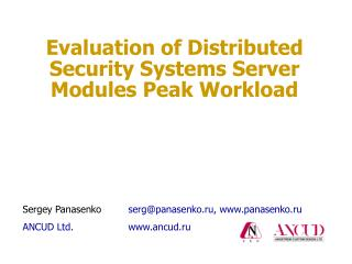 Evaluation of Distributed Security Systems Server Modules Peak Workload