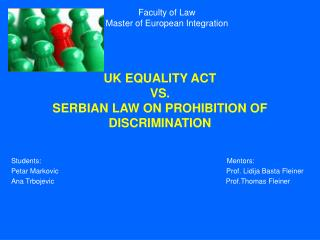UK EQUALITY ACT  VS. SERBIAN LAW ON PROHIBITION OF DISCRIMINATION