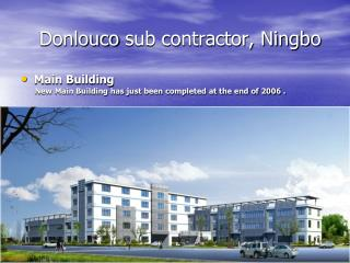 Donlouco  sub contractor, Ningbo