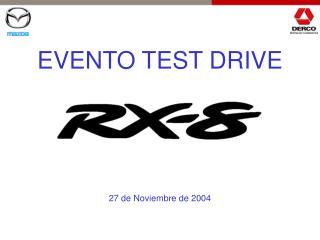 EVENTO TEST DRIVE 27 de Noviembre de 2004