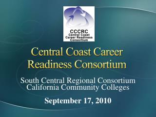 Central Coast Career Readiness Consortium