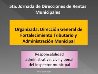 5ta. Jornada de Direcciones de Rentas Municipales