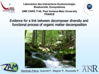 Laboratoire des Interactions Ecotoxicologie,  Biodiversité, Ecosystèmes