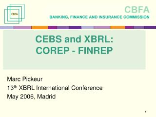 CEBS and XBRL:  COREP - FINREP
