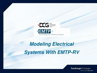 Modeling Electrical  Systems With EMTP-RV