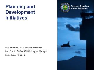 Planning and Development Initiatives