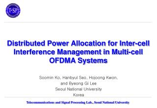 Distributed Power Allocation for Inter-cell Interference Management in Multi-cell OFDMA Systems