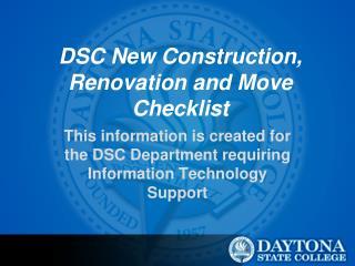 DSC New Construction, Renovation and Move Checklist