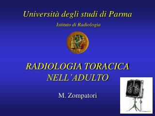RADIOLOGIA TORACICA NELL'ADULTO
