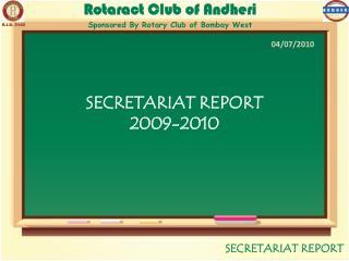 SECRETARIAT REPORT 2009-2010