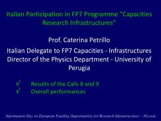 Italian Participation in FP7  Programme  � Capacities Research Infrastructures �