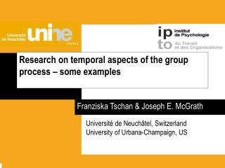 Research on temporal aspects of the group process