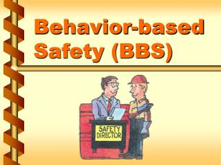 Behavior-based Safety BBS