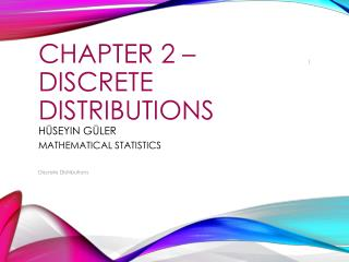 Chapter  2 �  DIscrete DIstrIbutIons h�seyin g�ler