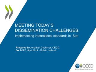 Meeting today's  dissemination challenges: