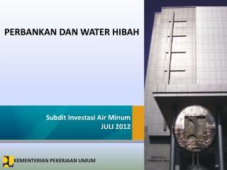 PERBANKAN DAN WATER HIBAH