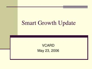 Smart Growth Update