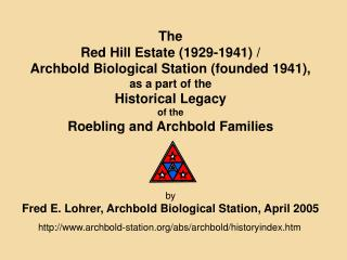 The Red Hill Estate (1929-1941) /