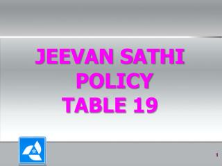 JEEVAN SATHI POLICY TABLE 19