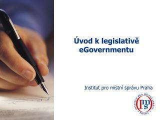 Úvod k legislativě eGovernmentu