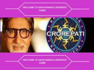 This is a  powerpoint  presentation which has the questions  of  Kaun Banega Crorepati .