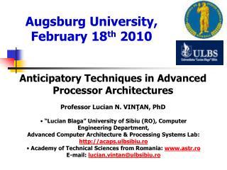 Augsburg University, February 18 th  2010