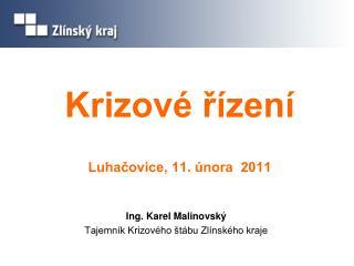 Krizové řízení  Luhačovice, 11. února  2011