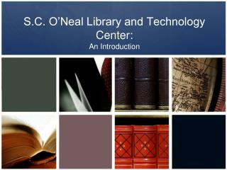 S.C. O'Neal Library and Technology Center: