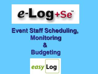 Event Staff Scheduling,  Monitoring &  Budgeting
