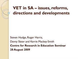VET in SA – issues, reforms, directions and developments