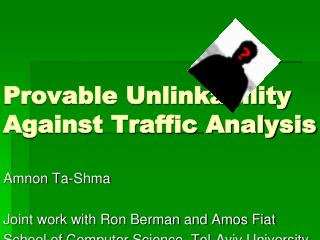 Provable Unlinkability Against Traffic Analysis