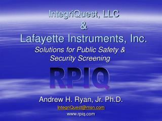IntegriQuest, LLC &  Lafayette Instruments, Inc.