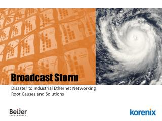 Disaster to Industrial Ethernet Networking Root Causes and Solutions
