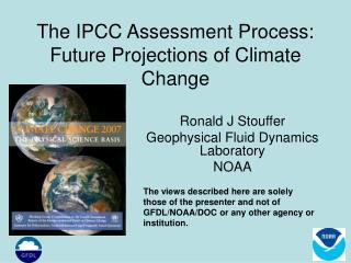 The IPCC Assessment Process: Future Projections of Climate Change