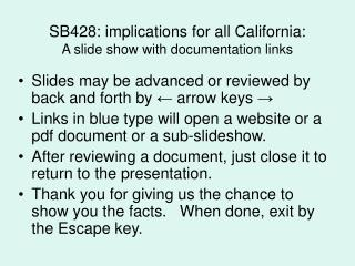 SB428: implications for all California:  A slide show with documentation links
