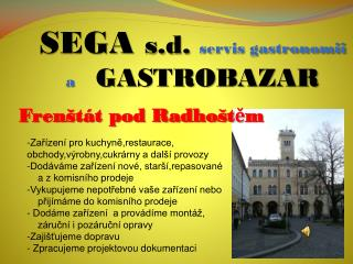 SEGA  s. d .  servis gastronomii a    GASTROBAZAR