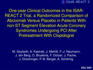 One-year Clinical Outcomes in the ISAR-REACT 2 Trial, a Randomized Comparison of Abciximab Versus Placebo in Patients Wi