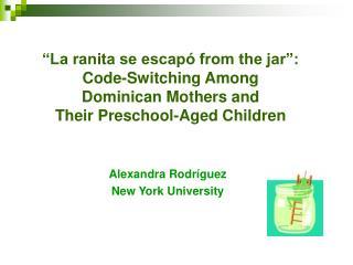 Alexandra Rodríguez New York University