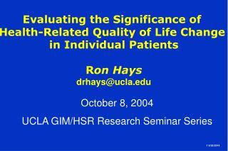 October 8, 2004  UCLA GIM/HSR Research Seminar Series