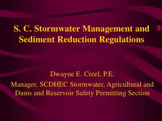 S. C. Stormwater Management and Sediment Reduction Regulations