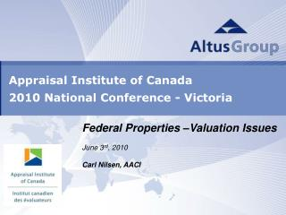 Appraisal Institute of Canada 2010 National Conference - Victoria